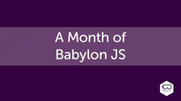 A Month of Babylon JS
